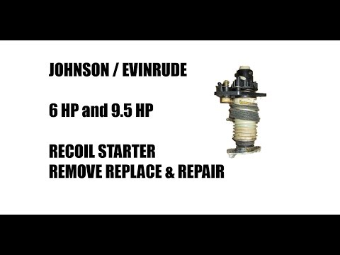 Repair Johnson Evinrude Outboard Recoil Starters