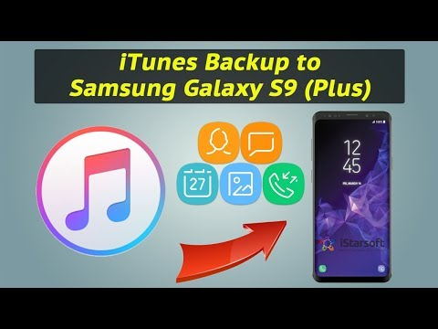 How to Extract Data from iTunes Backup to Samsung Galaxy S9 (Plus)
