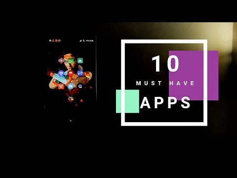 Top 10 Must Have Android Apps 2017