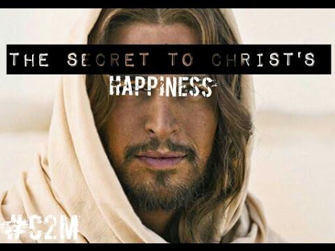 The Secret to Christ's Happiness (LDS Advice)
