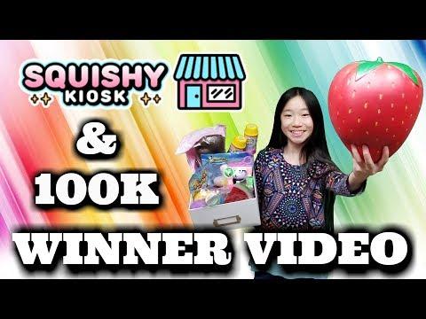 100K GIVEAWAY & Squishy Kiosk Giveaway Winners