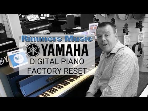 How To: Yamaha Piano Factory Reset - Rimmers Music