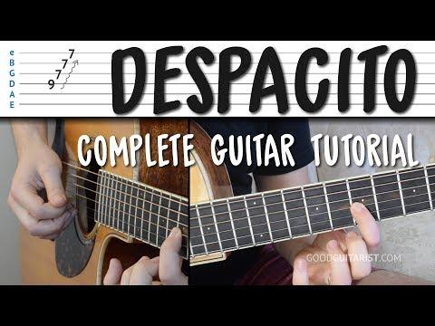 Despacito - COMPLETE Guitar Tutorial (NO CAPO / WITH CAPO / INTRO MELODY) Luis Fonsi