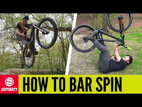 How To Bar Spin | Mountain Bike Tricks