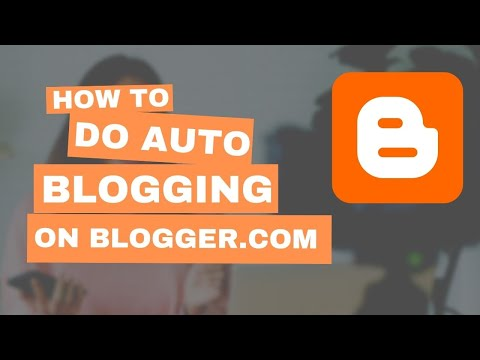 How to Do Auto Blogging on Blogger and get Traffic - Urdu/Hindi