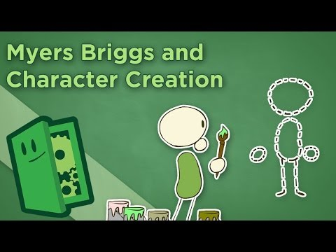 Myers Briggs and Character Creation - Psychology in Game Design - Extra Credits