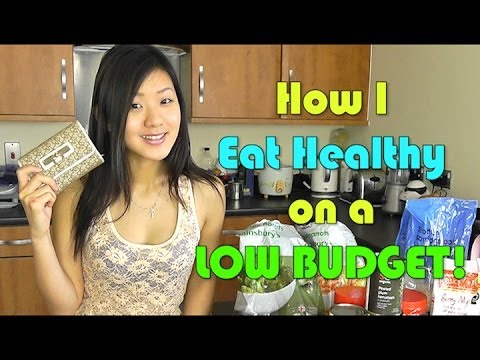How I Eat Healthy on a Low Budget! (Cheap & Clean)