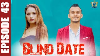 Blind Date || Episode 43