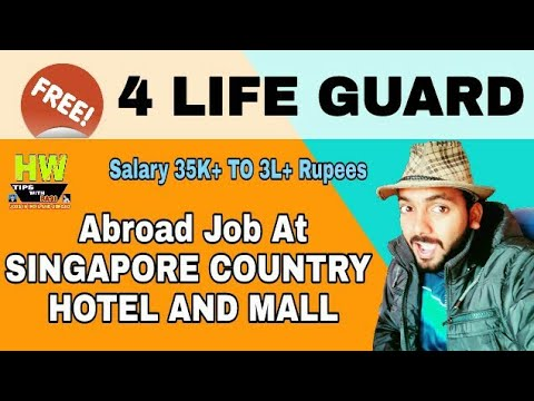 4 New Life Guard Post Free Vacancy at Singapore Mall And Hotel Department, Apply With Registration