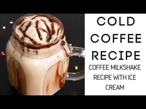 कोल्ड कॉफ़ी  | Cold Coffee Recipe with ice cream|Thick & Creamy Cold Coffee at Home by rasoi palace