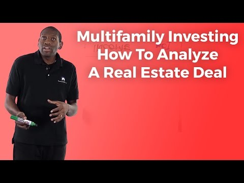 Multifamily Investing How To Analyze A Real Estate Deal