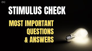 Stimulus Checks: Answers To Your Questions