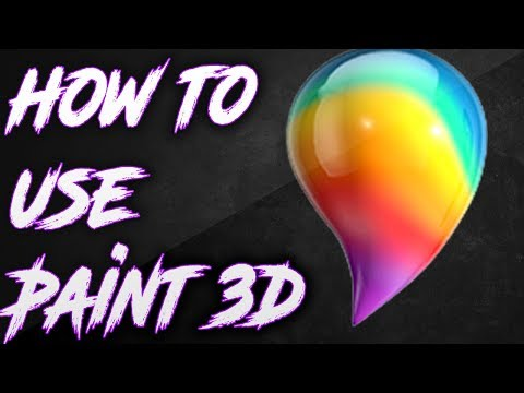How to use Paint 3D 2017