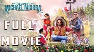 The Legend Of Michael Mishra I Full Movie Hd Arshad Warsi I Aditi Rao Hydari I Boman Irani