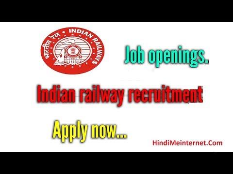 Railway Recruitment 2018 Apply Online Now..