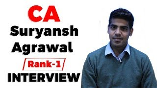 CA Topper Interview 2020 Suryansh Agrawal AIR 1, Strategy to become a Chartered Accountant