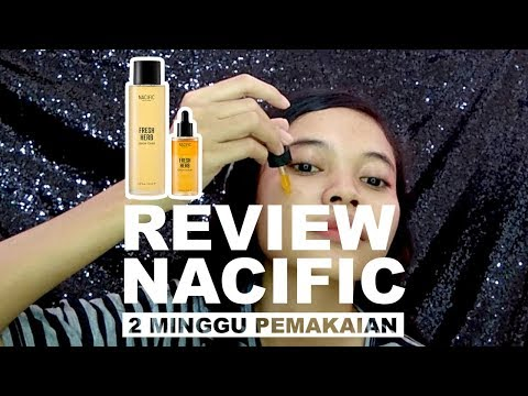 REVIEW NACIFIC - Fresh Herb Toner & Serum (2 Minggu Pemakaian)