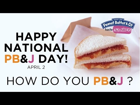 Happy National PB&J Day - How Do You PB&J?