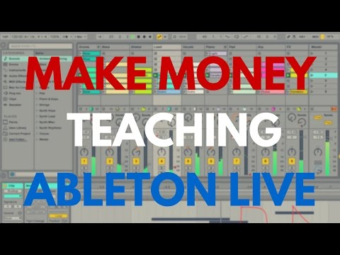 How You Can Make $25/hr Teaching Ableton Live…