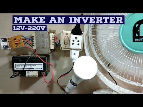 How to make inverter 12V - 220V (Simple circuit diagram)