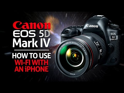 How to use Wifi on Canon 5D MKIV with an iPhone