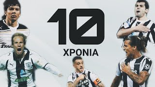 PAOK • ΜΙΑ ΔΕΚΑΕΤΙΑ • 2010-2020