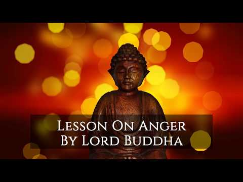 How to control anger | How to get rid of anger by Lord Buddha | Anger Management