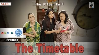 SIT | The Better Half | THE TIMETABLE| S4E3 | Chhavi Mittal |Deepika Amin