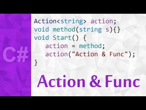 Actions & Funcs in C# 💻 Func t & Action t C# Tutorial With Examples