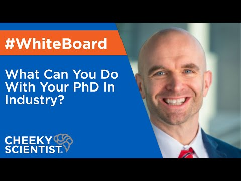 What Can You Do With Your PhD In Industry?