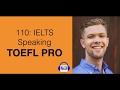 110 IELTS Speaking – meet TOEFL PRO Mp3