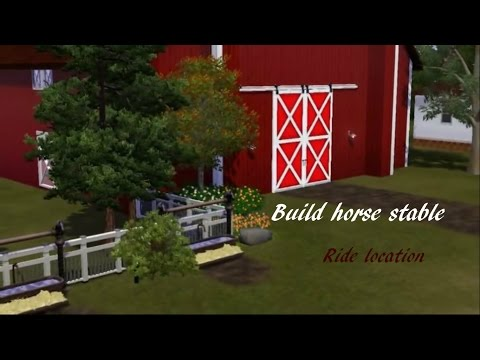 The sims 3 building a horse stable/Ride Location