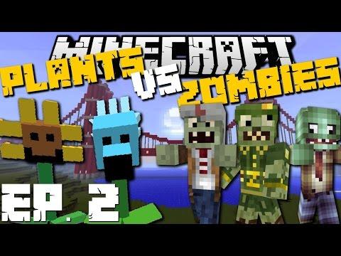 Minecraft: PLANTS VS ZOMBIES (Golden Gate Bridge Edition) Mod Survival Game Ep 2