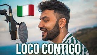 Loco Contigo 🇮🇹 in ITALIANO (Stefano Germanotta) DJ Snake, J. Balvin