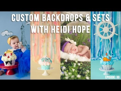 How to make custom photography backdrops and sets with Heidi Hope
