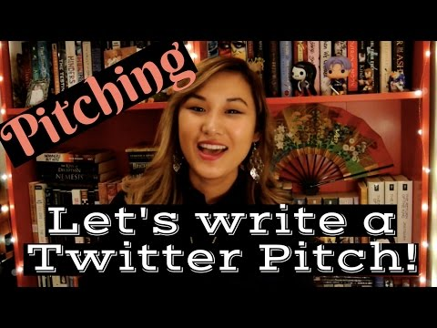✍Pitching your novel: Let's write a Twitter Pitch!✍