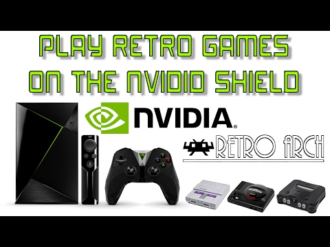 How To Play Retro Games On The Nvidia Shield Android Tv Set Up RetroArch