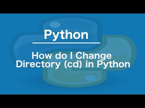 How do I Change Directory (cd) in Python