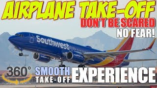 Airplane Take-Off (737 Boeing): 360 VIDEO | Reduce Your Fear of Flying!