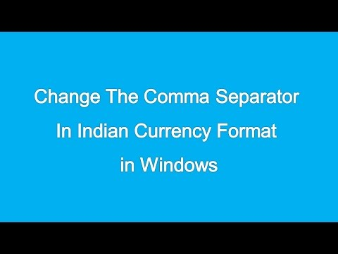 Change The Comma Separator In Indian Currency Format in Windows
