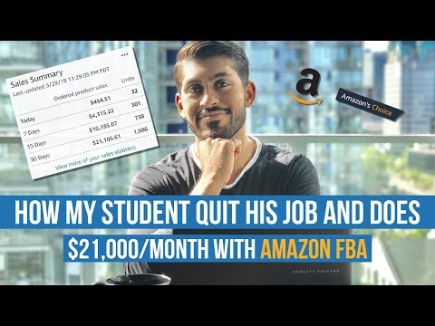 How My Student QUIT His Job And Does $21,000 A Month With AMAZON FBA!