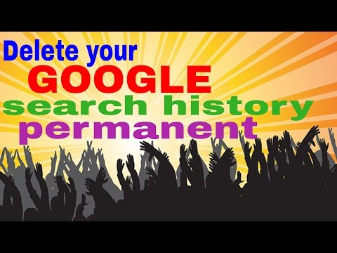 How to Clear or Delete permanent your Google search account history  Hindi/Urdu