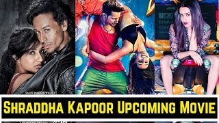 Chirkoot Shraddha Kapoor Upcoming Movies 2020 And 2021 | With Cast, Story And Release Date