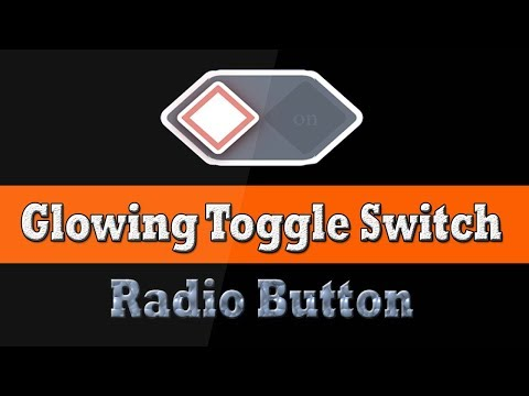 Html Glowing toggle switch css or Stylish Radio Button By Amazing Techno Tutorials