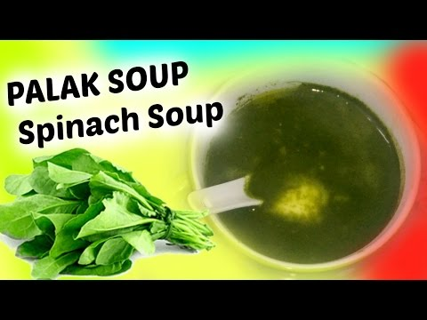 Healthy Palak Soup | Spinach Soup | Indian Recipe