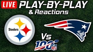 Steelers vs Patriots | Live Play-By-Play & Reactions