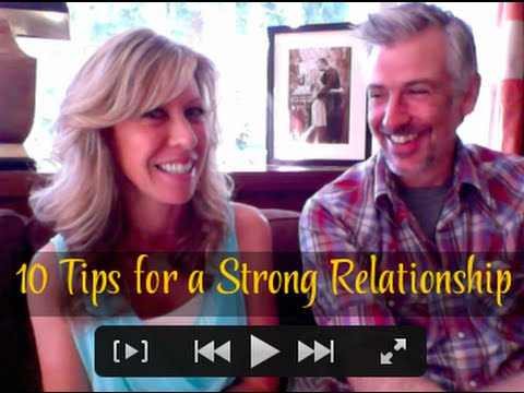 10 Tips for Keeping a Relationship Strong and Long-Lasting