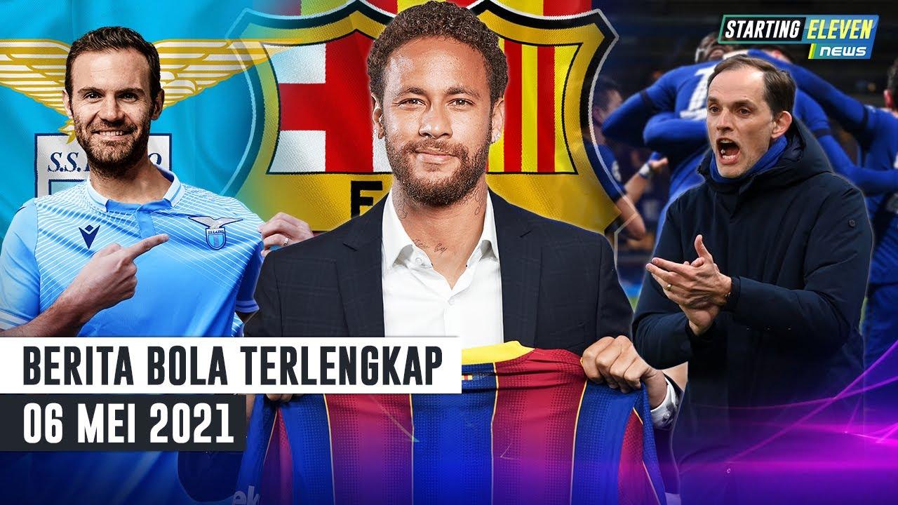 Chelsea Ke Final 🥳 PSG Gagal Juara UCL,Neymar ke Barcelona? 🤔 Juan Mata Ditawar Lazio? 🤔 BERITA BOLA