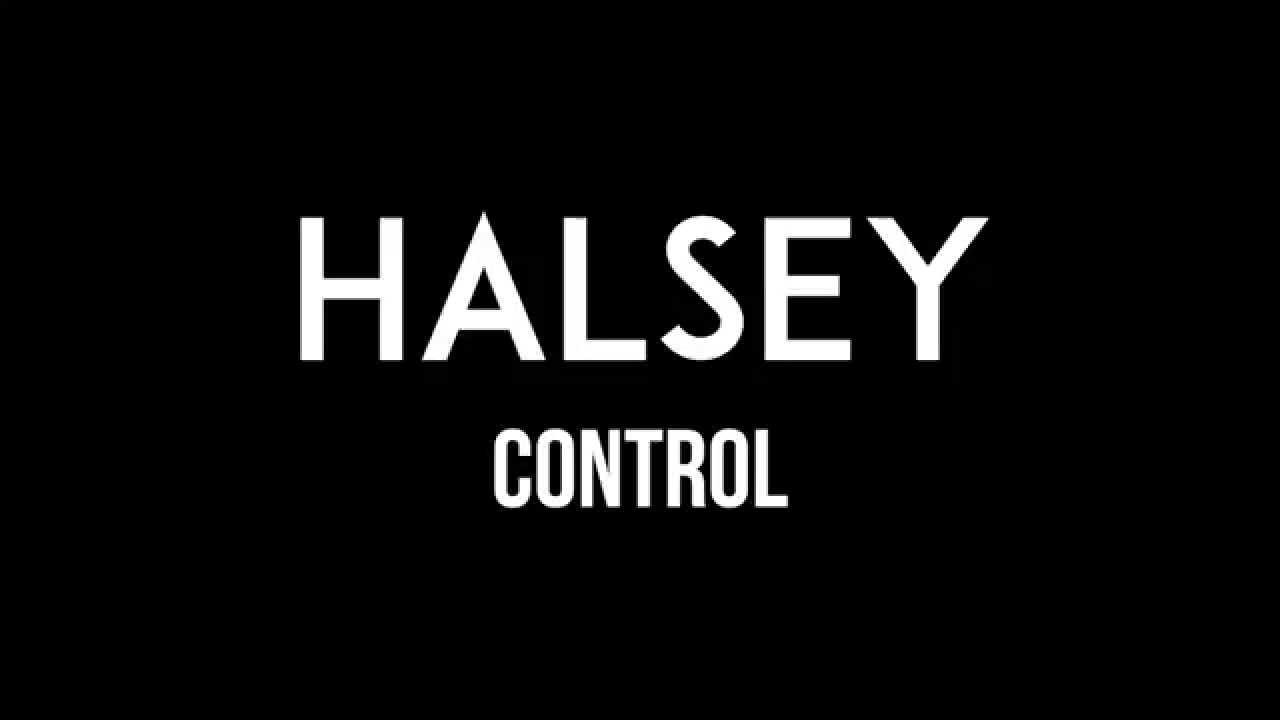HALSEY | Control | Lyrics