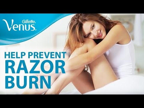 How To Help Prevent Razor Burn | Shaving Tips from Gillette Venus